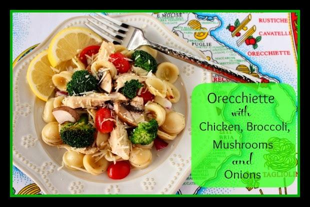 Orecchietti with Chicken, Broccoli, Mushrooms and Onion Recipe