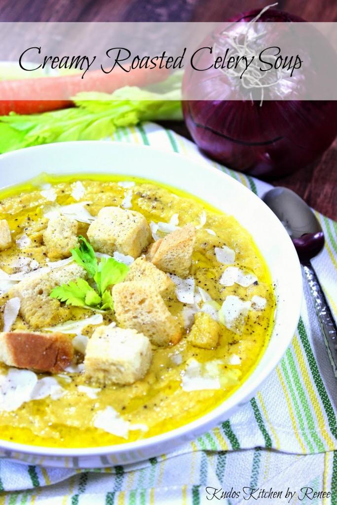 Creamy Roasted Celery Soup Recipe - www.kudoskitchenbyrenee.com