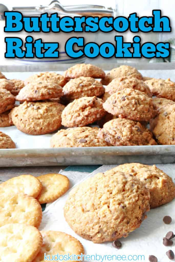 A vertical closeup title text image of Butterscotch Ritz Cookies with crackers and chocolate chips.