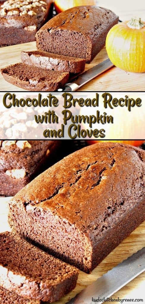 Chocolate Bread Recipe with Pumpkin & Cloves is a rich, dark chocolate bread with a mild spicy aroma of cloves and the seasonal flavor of pumpkin. This easy chocolate bread recipe is sure to be a hit no matter what time of year you serve it! - kudoskitchenbyrenee.com