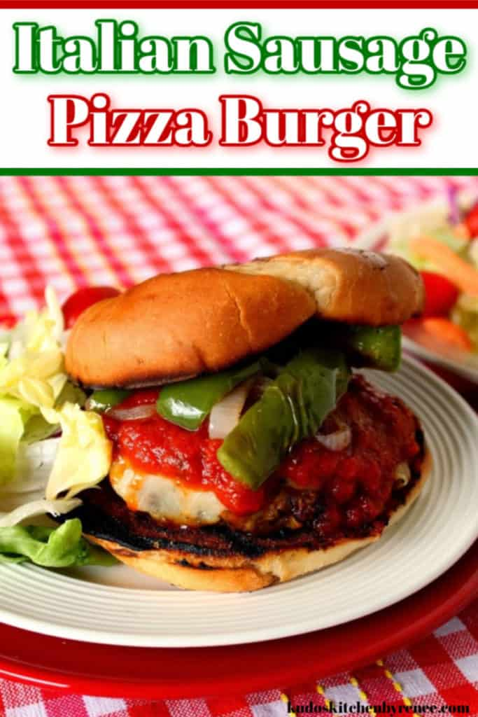 Red and green title text image of and Italian sausage pizza burger with red sauce and green pepper.