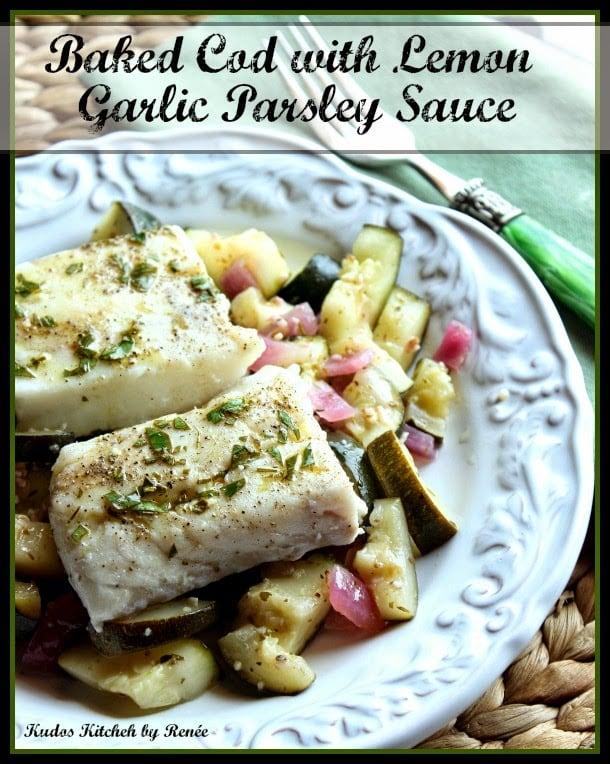 Greek Baked Cod with Lemon Garlic Parsley Sauce
