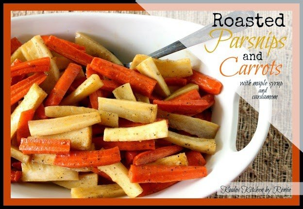 Roasted Parsnips & Carrots with Cardamom & Maple Syrup - kudoskitchenbyrenee.com