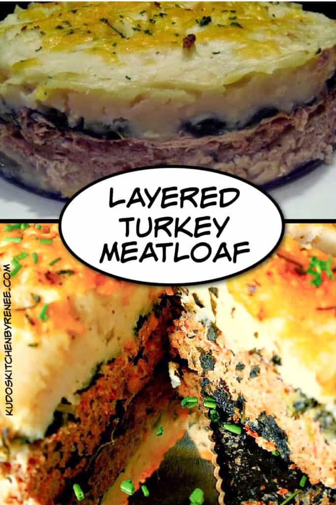 A vertical two photo collage of a Layered Turkey Meatloaf along with a title text graphic overlay.