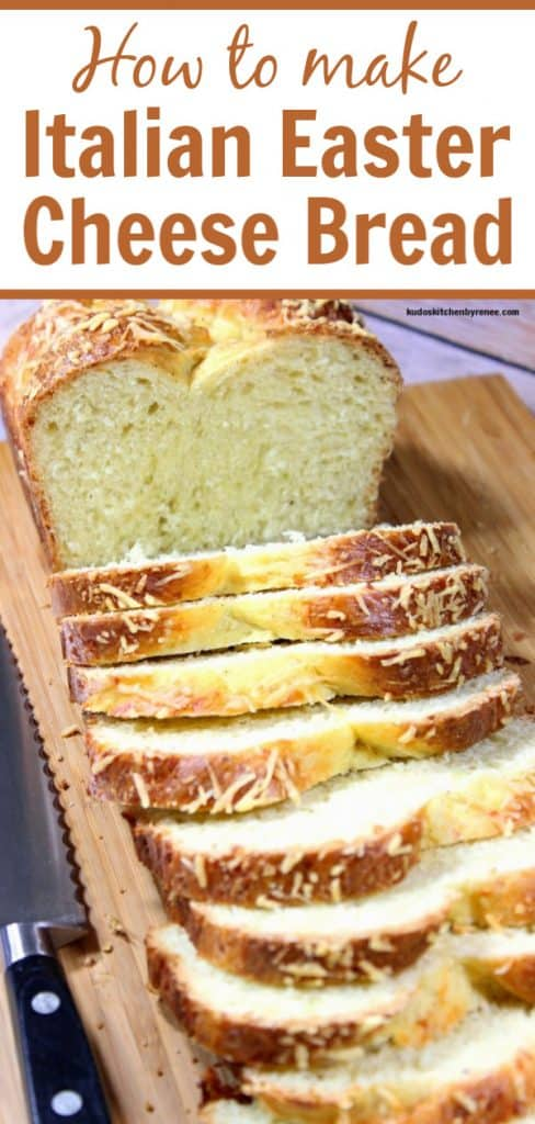 Title text image of a loaf of sliced Italian Easter Cheese Bread