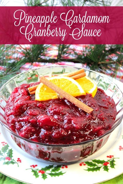 Pineapple Cardamom Cranberry Sauce