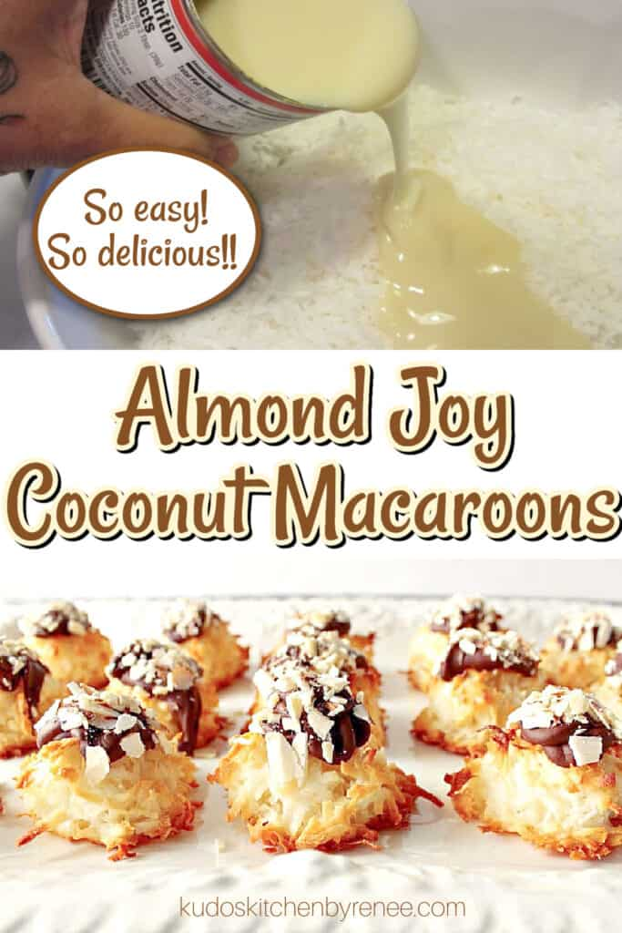 A vertical two photo collage along with a title text overlay graphic for Almond Joy Coconut Macaroons with sweetened condensed milk, coconut, and chocolate.