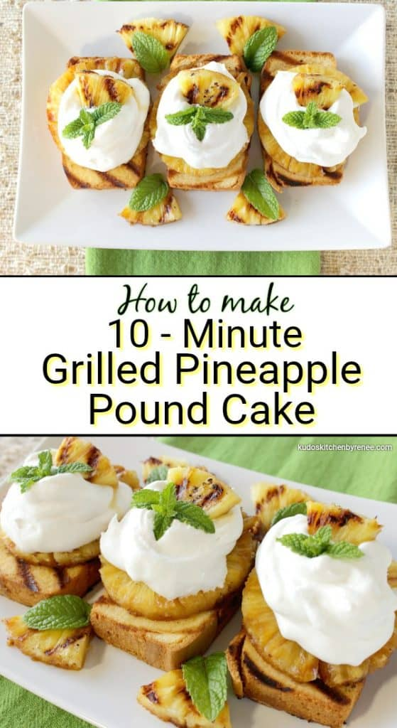 Title Text Collage Image of Grilled Pineapple Pound Cake