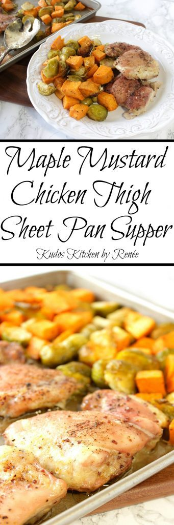 Maple Mustard Chicken Thigh Sheet Pan Supper