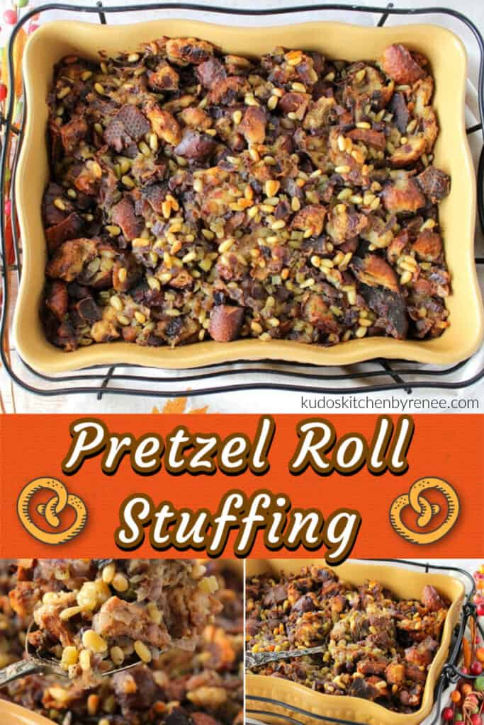 A stacked collage of Pretzel Roll Stuffing with title text overlay graphic with pretzels.