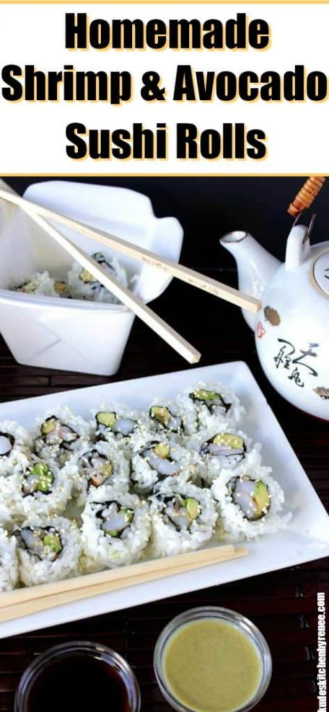 Homemade shrimp and avocado sushi rolls long title image with tea pot and chopsticks