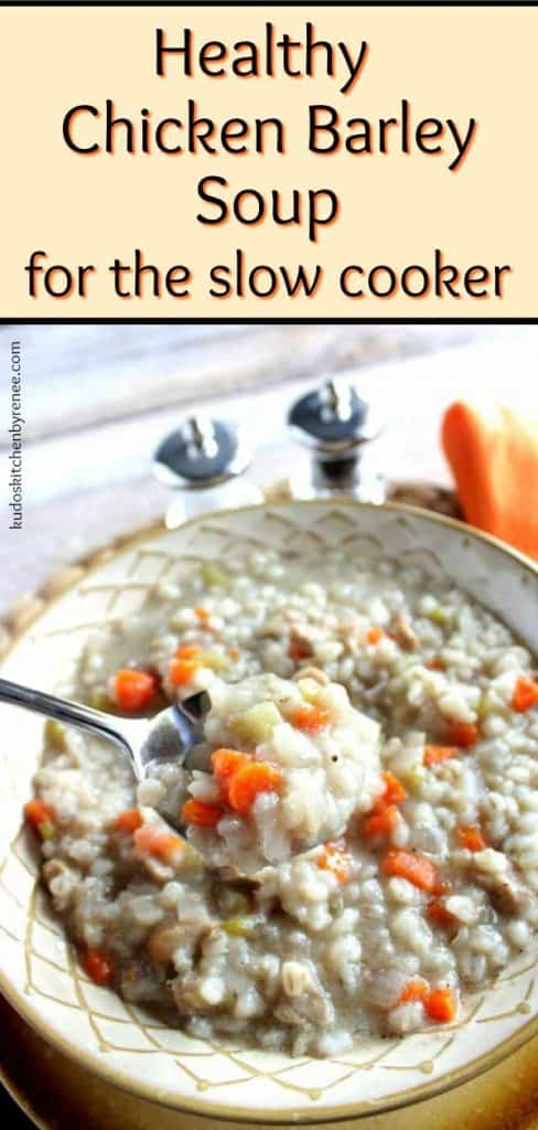 Chicken Barley Soup is a light and delicious comfort food which is extremely easy to make in the slow cooker while you go about your day. - kudoskitchenbyrenee.com