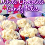A vertical closeup photo of tropical white chocolate candy bites on a pink polka dot plate with title text graphic overlay