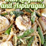 Closeup title text graphic image of seared scallops with linguine and asparagus recipe