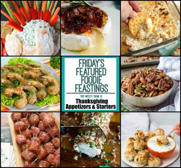 Thanksgiving Appetizer Roundup Friday's Featured Foodie Feastings Collage