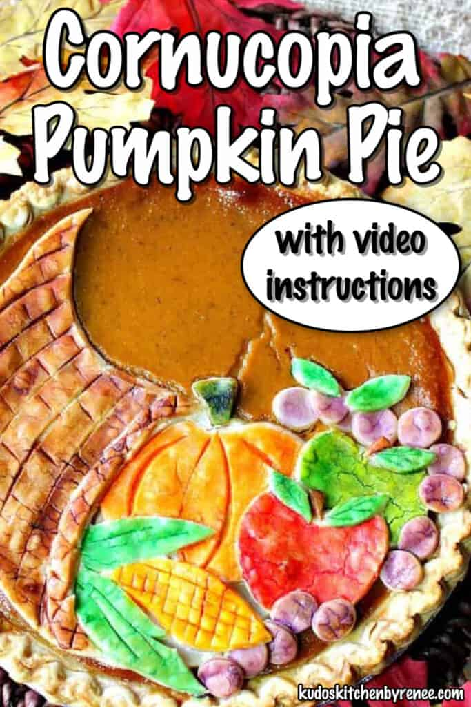 A very closeup photo of a painted cornucopia pumpkin pie with a title text overlay graphic.