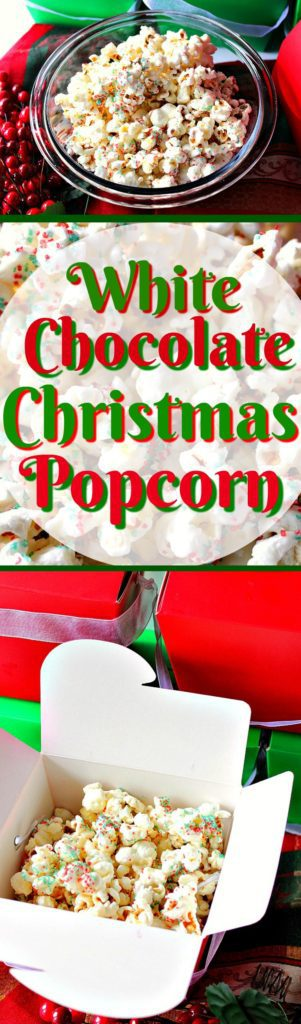 White Chocolate Christmas Popcorn for Gift Giving | Kudos Kitchen by Renee