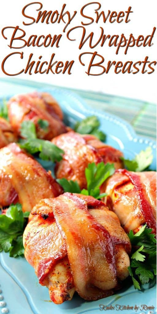 A vertical closeup title text image of smoky sweet bacon wrapped chicken breasts on a blue plate with parsley.