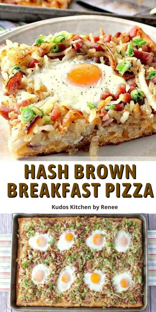 A vertical two image collage along with a title text overlay graphic for Hash Brown Breakfast Pizza