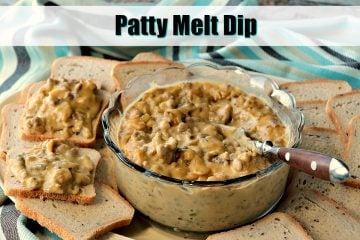 Easy Cheesy Patty Melt Dip with Video Presentation
