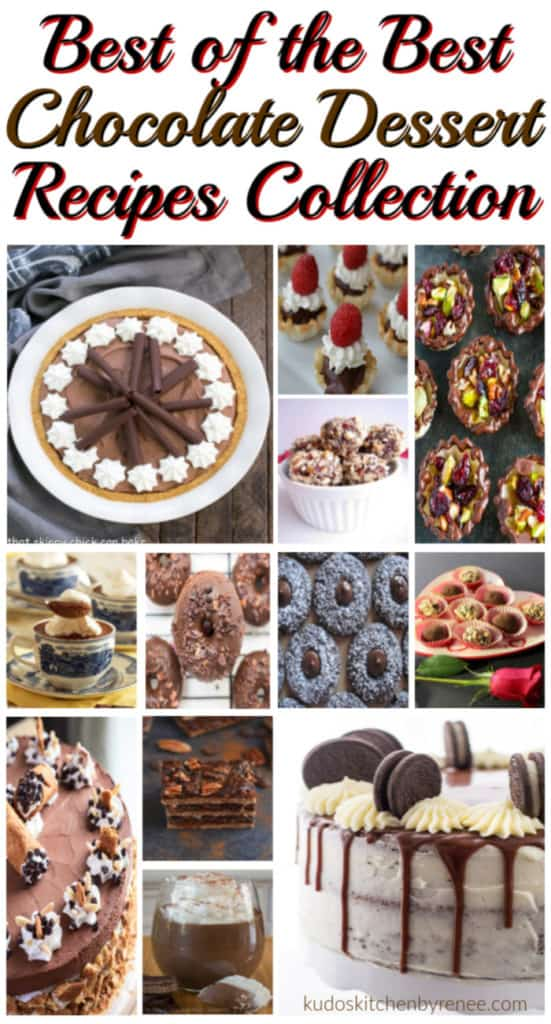 Vertical title text collage image of all kinds of chocolate desserts. Best chocolate dessert recipes for Valentine's day and other special occasions.