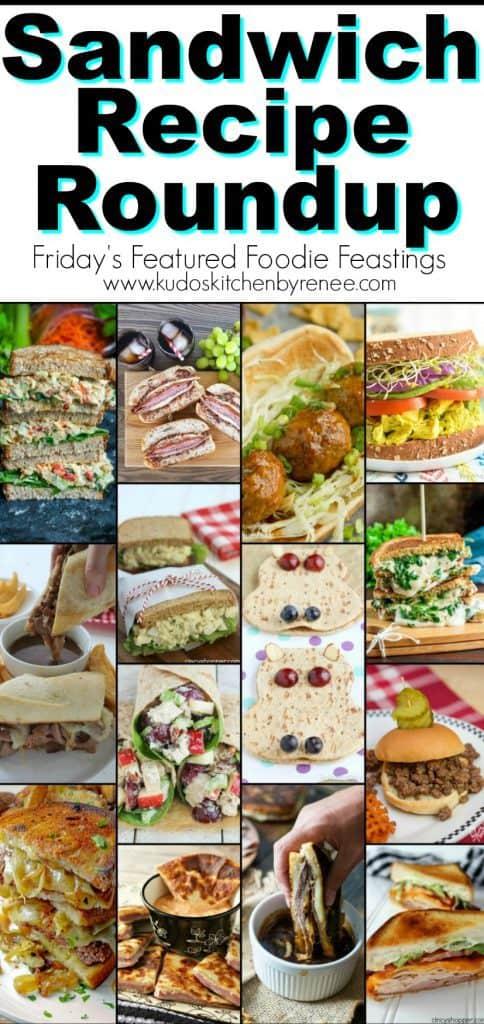 Sandwich Recipe Roundup 2018 - www.kudoskitchenbyrenee.com
