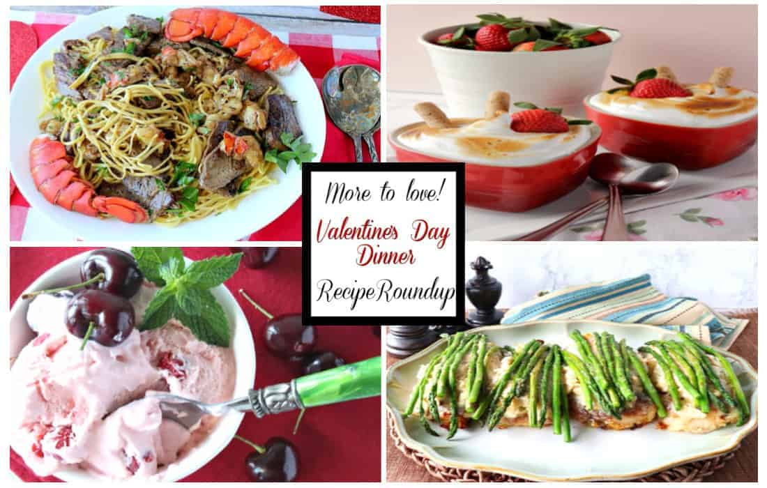 Valentine S Dinner Recipe Roundup For Romance And Love