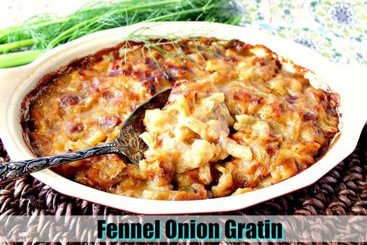 Cheesy Fennel Onion Gratin Title Image