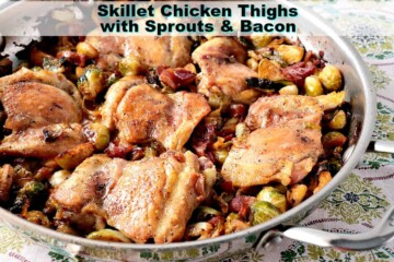 Skillet Chicken Thighs with Brussels Sprouts & Bacon