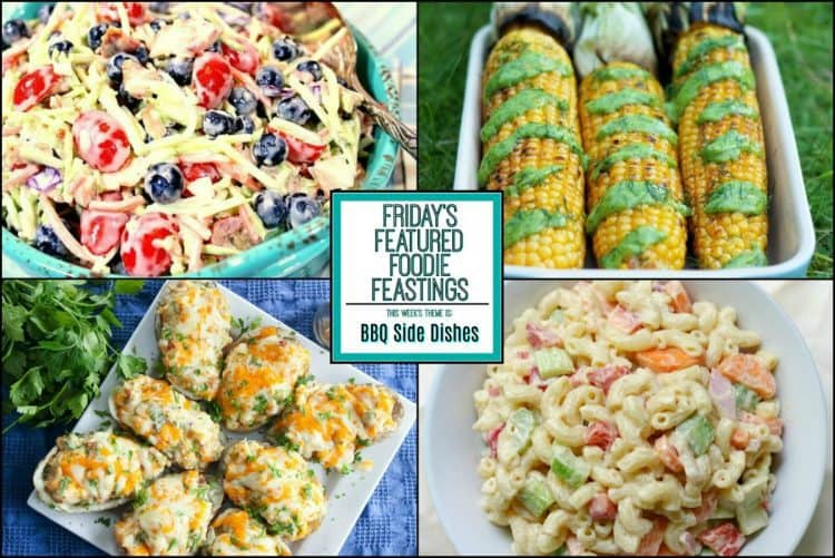 BBQ Side Dishes Recipe Roundup 2018 for Friday's Featured Foodie Feastings - kudoskitchenbyrenee.com