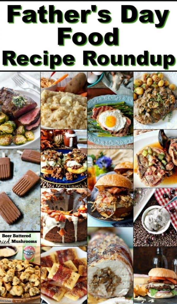 photo collage and title text for Father's Day Food Recipe Roundup