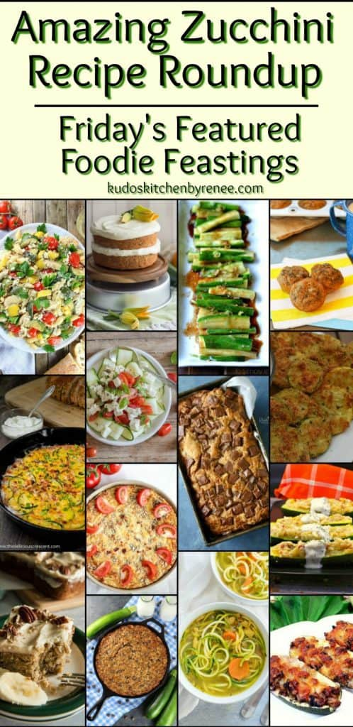 Zucchini is one of Mother Natures most versatile vegetables. From sweet to savory, there is nothing the zucchini can't do, and this Amazing Zucchini Recipe Roundup for Friday's Featured Foodie Feastings will prove it to you! - kudoskitchenbyrenee.com