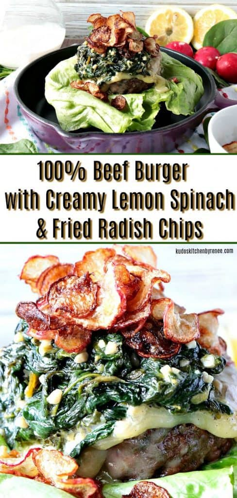 My mission, should I choose to accept, was to make a burger using the secret ingredients; lemon, spinach, cream, and radishes. The result is this 100% Beef Burger Topped with Creamy Lemon Spinach & Fried Radish Chips. What would you have made? - kudoskitchenbyrenee.com
