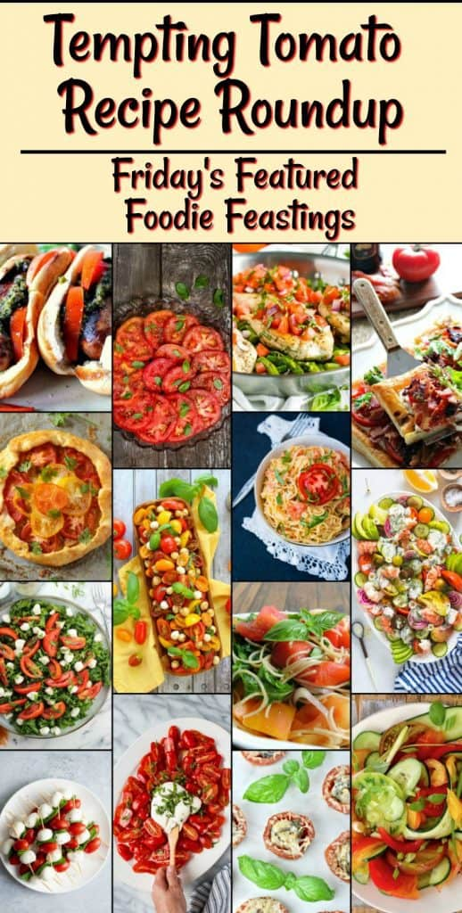With summer's fresh tomatoes ripening on the vine, now it the perfect time to bring you this Tempting TomatoRecipe Roundup 2018 for Friday's Featured Foodie Feastings. - kudoskitchenbyrenee.com
