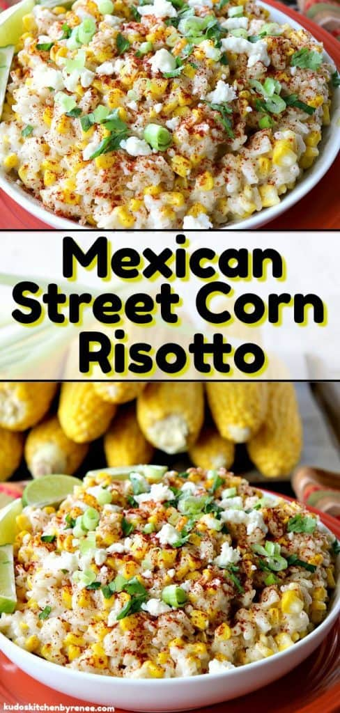 If you love Mexican street corn (and who doesn't), it's time to think outside the husk with this Mexican Sweet Corn Risotto.- kudoskitchenbyrenee.com