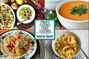 Bountiful Butternut Squash Recipe Roundup for Friday's Featured Foodie Feastings