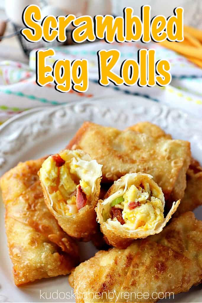 A vertical closeup of the inside of a Scrambled Egg Roll along with title text overlay graphic