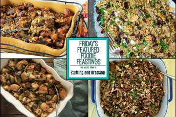 Thanksgiving Stuffing & Dressing Recipe Round – Friday's Featured Foodie Feastings