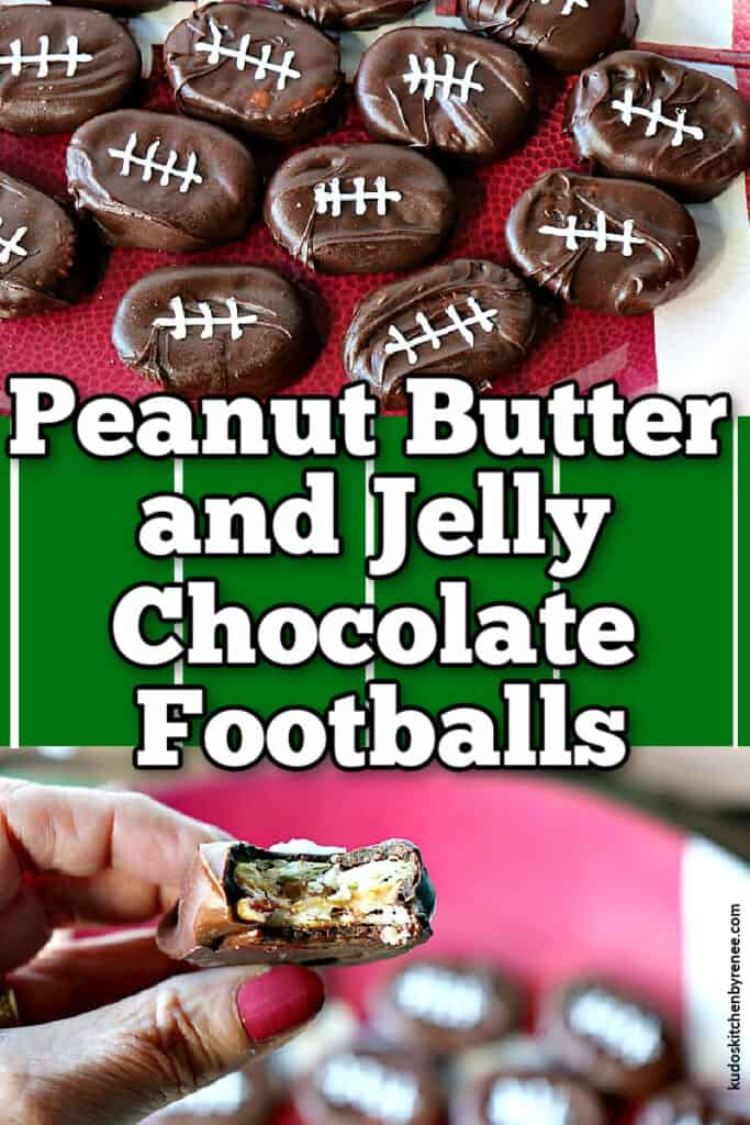A photo collage of Peanut Butter and Jelly Chocolate Footballs with a title text overlay graphic in the center.