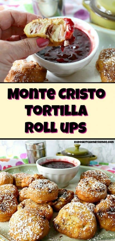 Monte Cristo Tortilla Roll Ups long title collage images - kudoskitchenbyrenee.com