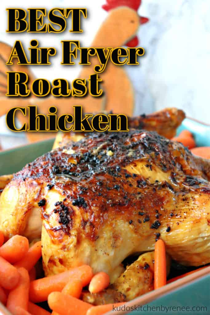 Vertical closeup image of an air fryer roast chicken with title text overlay graphic