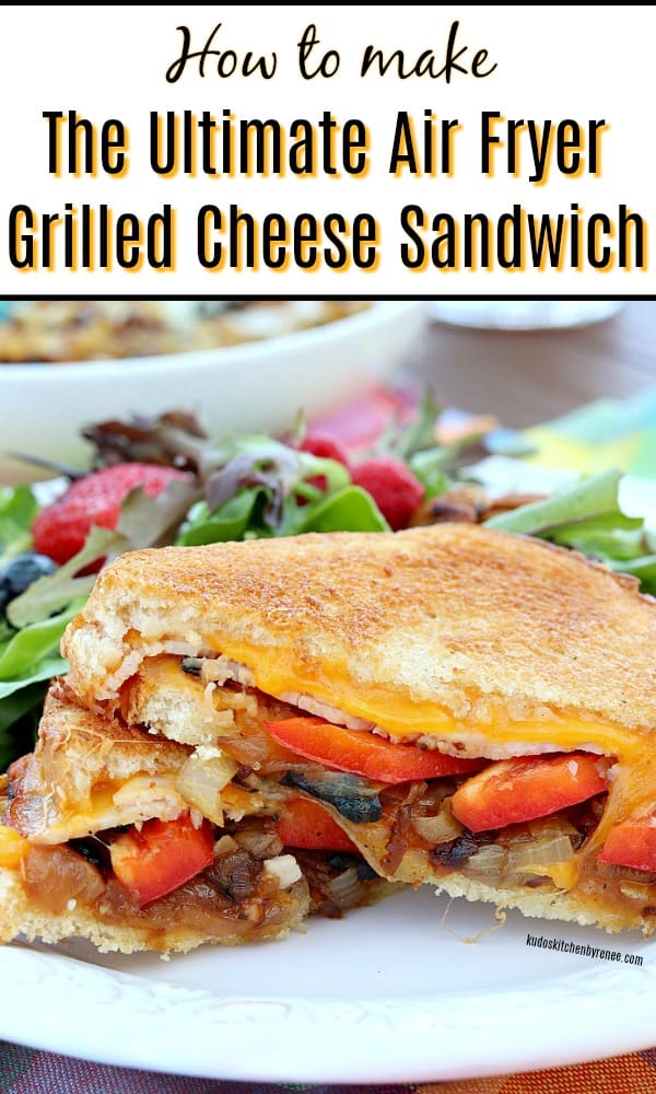 How to make an air fryer grilled cheese sandwich vertical title text image.