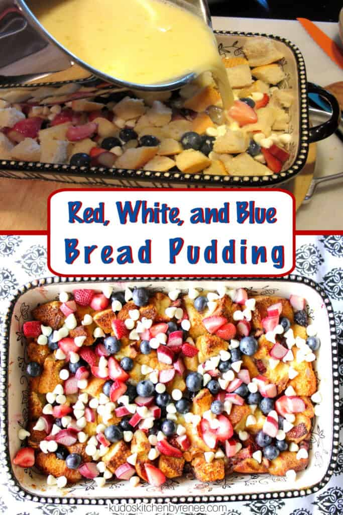 A vertical two photo collage along with a title text overlay graphic for Red, White, and Blue Bread Pudding.