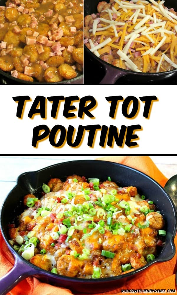 Vertical Title Text Collage image of tater tot poutine with title text overlay graphic.