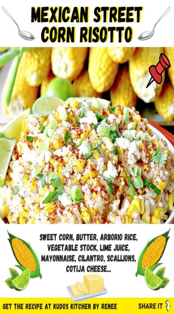 A vertical title text collage of Mexican Street Corn Risotto along with a cute graphics and an ingredient list.