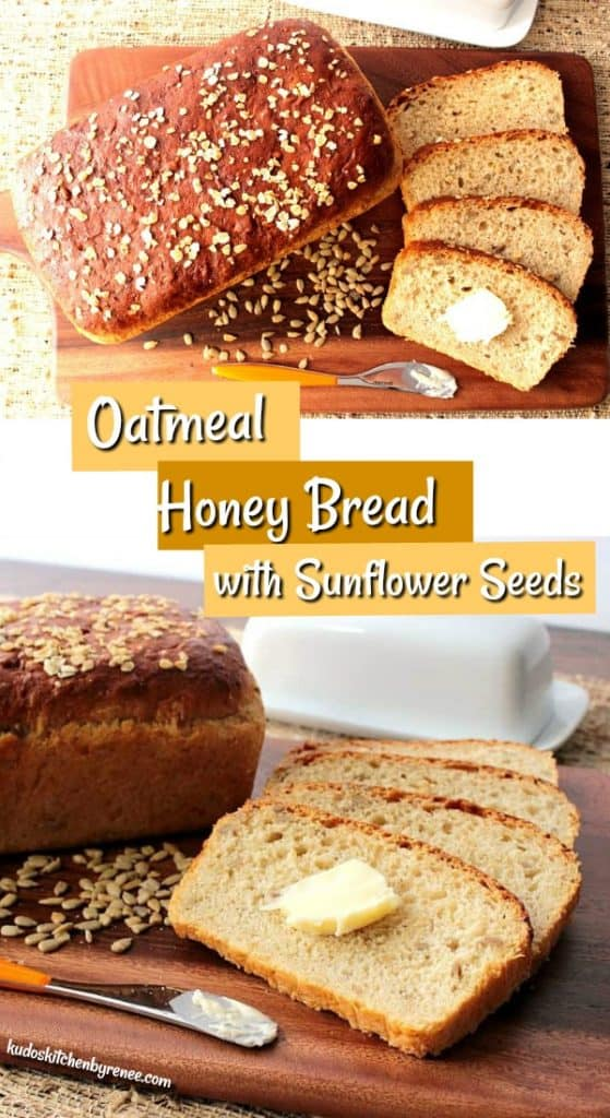 Title text vertical collage images of oatmeal honey bread with sunflower seeds.
