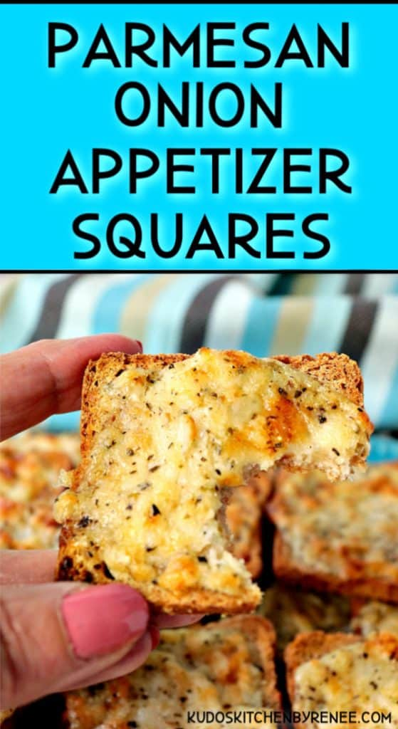 Vertical title text image of Parmesan onion appetizer squares with a bite taken out of the appetizer.
