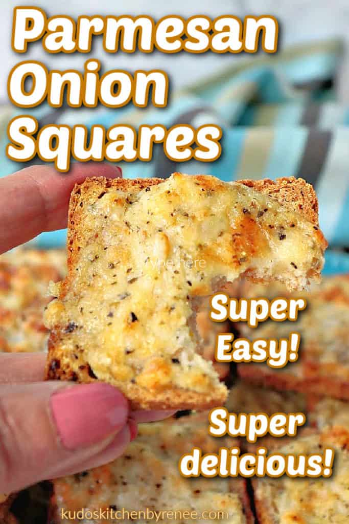 A vertical closeup photo of a hand holding a Parmesan onion squares appetizer with a bite taken out and a title text overlay graphic