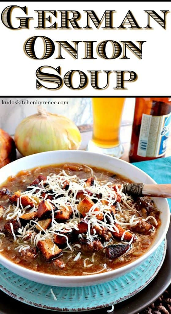 A vertical image of a closeup bowl of German Onion Soup with title text overlay graphic