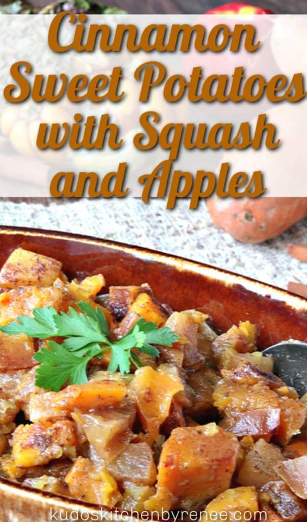 Vertical title text image of a closeup photo of  cinnamon sweet potatoes with squash and apples.